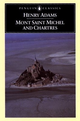 Mont Saint Michel and Chartres