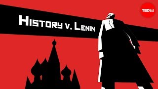 Teaching History vs. Vladimir Lenin