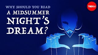 "Teaching Why should you read ""A Midsummer Night's Dream""?"