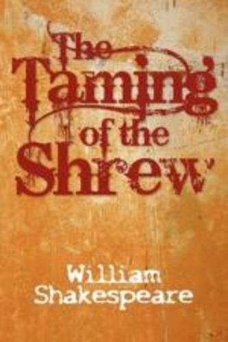 Teaching The Taming of the Shrew