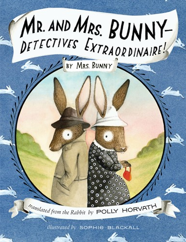 Mr. and Mrs. Bunny—Detectives Extraordinaire!