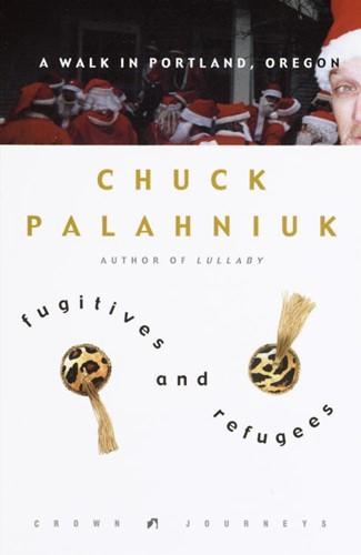 Fugitives and Refugees