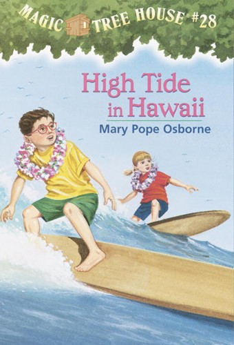 Magic Tree House® #28: High Tide in Hawaii