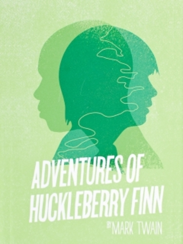Teaching The Adventures of Huckleberry Finn