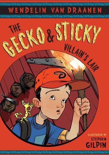The Gecko & Sticky Villain's Lair