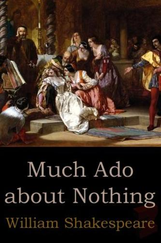 Teaching Much Ado About Nothing