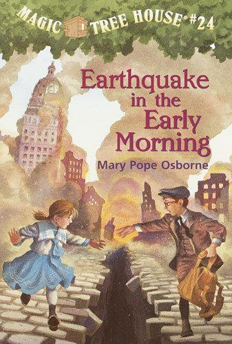 Magic Tree House® #24: Earthquake in the Early Morning