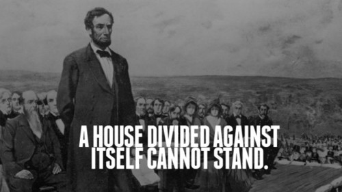 "Abraham Lincoln's ""House Divided"" Speech"