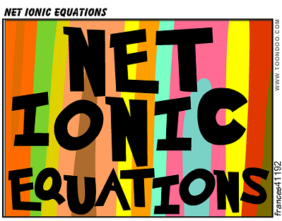 Teaching Net ionic equations