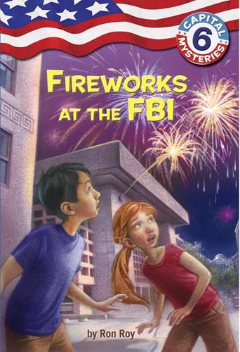 Capital Mysteries 6: FireWorks at the FBI