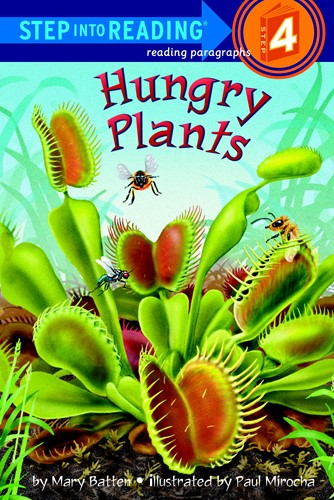 Step Into Reading® 4: Hungry Plants