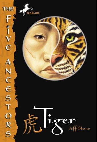 THE FIVE ANCESTORS: Tiger
