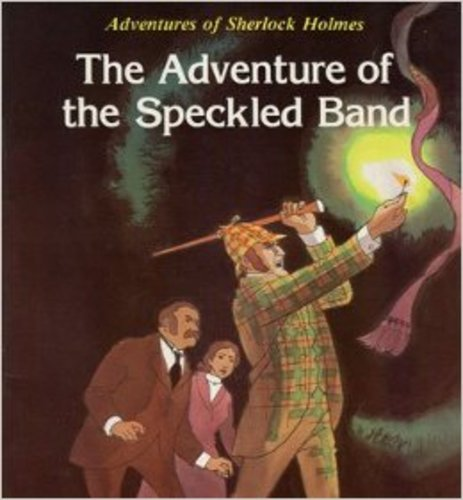 Teaching The Adventure of the Speckled Band