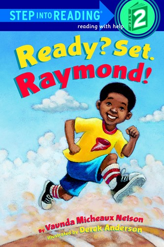 Step into Reading: Ready? Set. Raymond! - A Step 1 Book