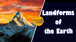 Teaching Landforms of the Earth [video]