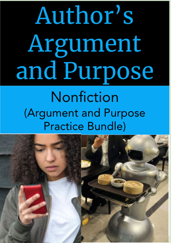 Teaching Author's Argument and Purpose Practice Bundle: Nonfiction