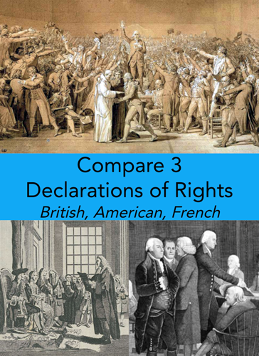 Teaching Compare 3 Declarations of Rights: British, American, French