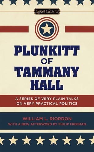 Plunkitt of Tammany Hall