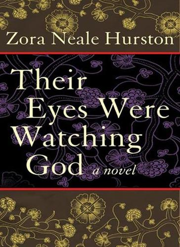 Teaching Their Eyes Were Watching God