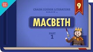 Teaching Macbeth Part 1: Crash Course Literature [video]