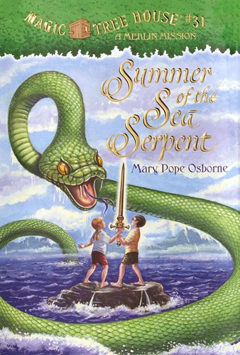 Magic Tree House® #31: Summer of the Sea Serpent