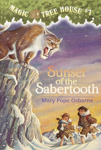 Magic Tree House® #7: Sunset of the Sabertooth