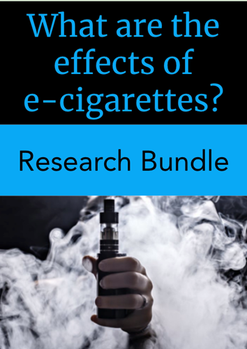 Teaching Research Bundle: What are the effects of e-cigarettes?