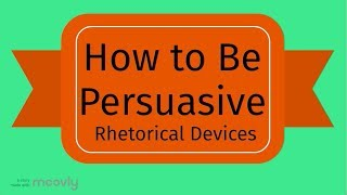 Teaching Rhetorical devices for persuasion [video]