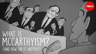 Teaching What is McCarthyism?
