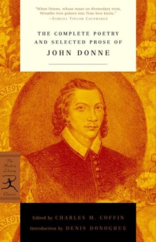 The Complete Poetry and Selected Prose of John Donne