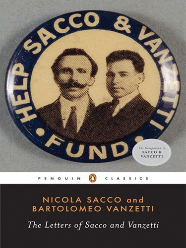 The Letters of Sacco and Vanzetti