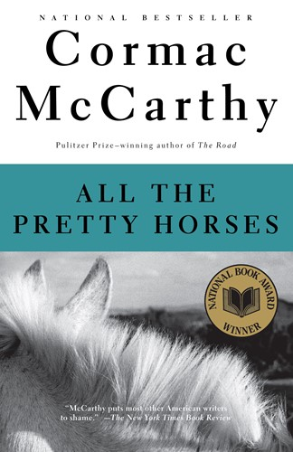 ALL THE PRETTY HORSES: Volume One The Border Trilogy