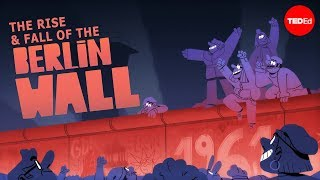 Teaching The rise and fall of the Berlin Wall