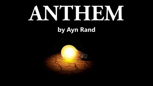 Teaching Excerpt: Anthem Part 1