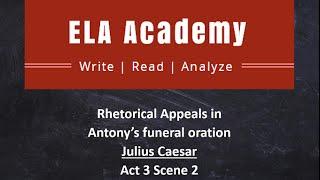 Teaching Antony's Rhetorical Appeals [video]