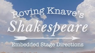 Teaching Shakespeare: Embedded stage directions [video]