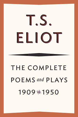 Complete Poems and Plays, 1909–1950