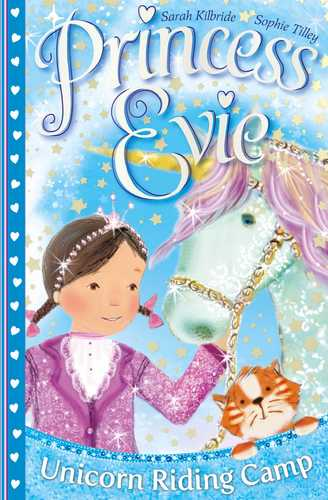 Princess Evie: Unicorn Riding Camp