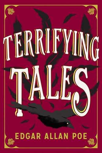 Terrifying Tales by Edgar Allan Poe