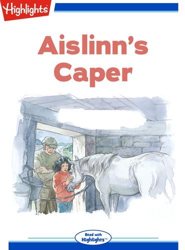 Aislinn's Caper