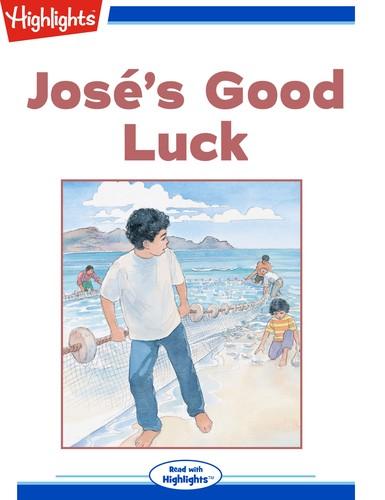 José's Good Luck