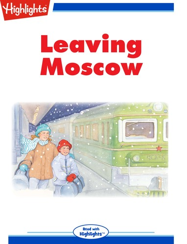 Leaving Moscow