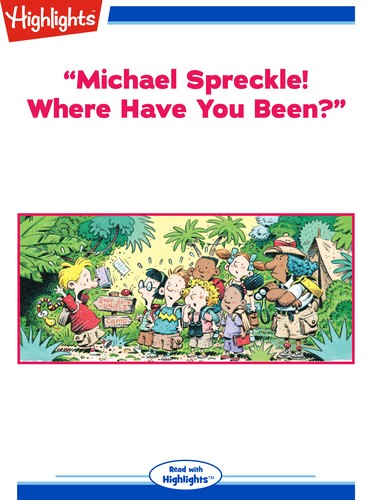 """""""Michael Spreckle! Where Have You Been?"""""""