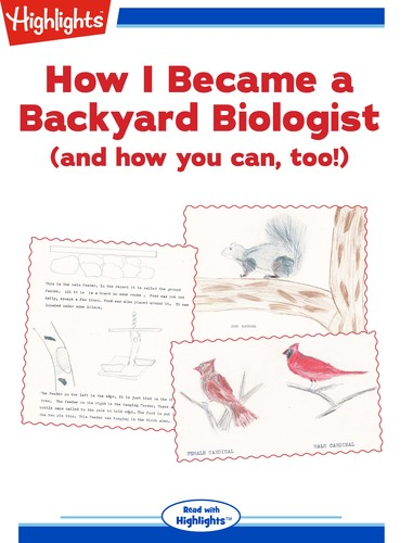 How I Became a Backyard Biologist