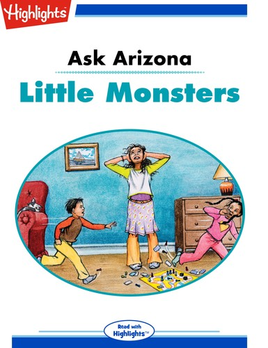 Ask Arizona: Little Monsters