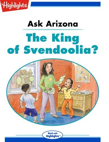 Ask Arizona: The King of Svendoolia?