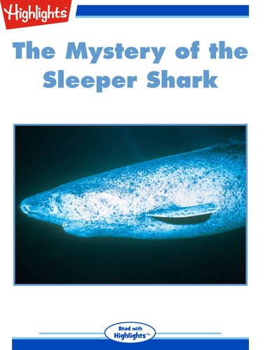 The Mystery of the Sleeper Shark