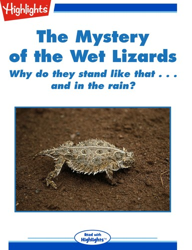 The Mystery of the Wet Lizards