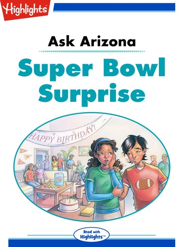 Ask Arizona Super Bowl Surprise