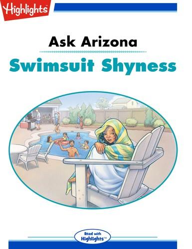 Ask Arizona Swimsuit Shyness